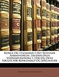 Konge Og Lensmand I Det Sextende Aarhundrede, Kristian Sofus August Erslev, 1146253079