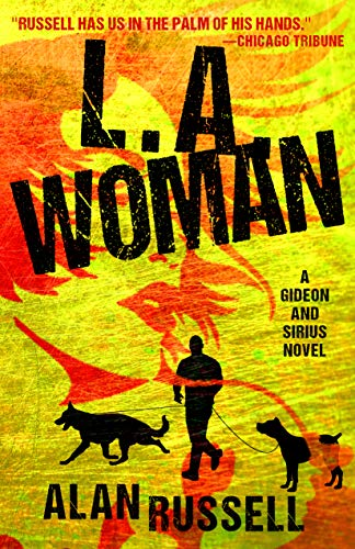 L.A. Woman (A Gideon and Sirius Novel Book 5) by [Russell, Alan]