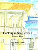Cooking in San Germán Puerto Rico: Puerto Rican Regional Cuisine