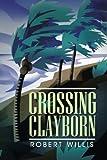 Crossing Clayborn