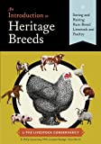img - for An Introduction to Heritage Breeds: Saving and Raising Rare-Breed Livestock and Poultry by D. Phillip Sponenberg DVM (2014-05-06) book / textbook / text book