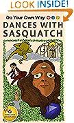 Dances With Sasquatch (Go Your Own Way