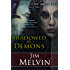 Shadowed by Demons (The Death Wizard Chronicles Book 3)