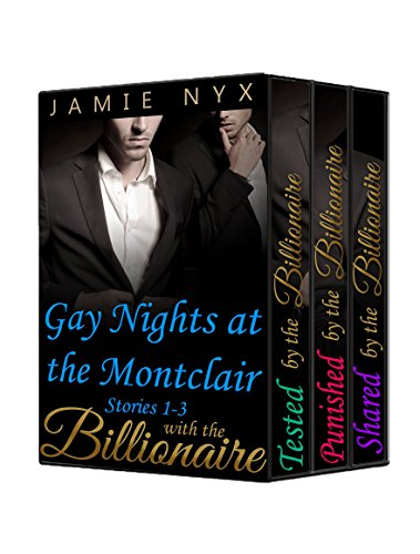 Montclair 3 Light - Gay Nights at the Montclair with the Billionaire: (Collection Stories 1-3)