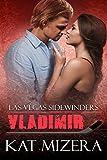 Las Vegas Sidewinders:  Vladimir (Book 9)