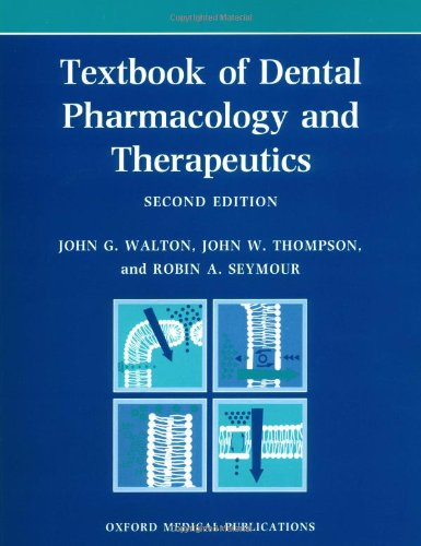 Textbook of Dental Pharmacology and Therapeutics (Oxford Medical Publications)