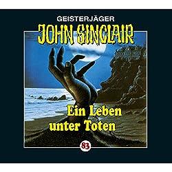Ein Leben unter Toten (John Sinclair 83)