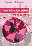 The Sicilian Sveshnikov - (move By Move)-Cyrus Lakdawala