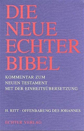 Die Neue Echter-Bibel. Neues Testament.: Die Neue Echter-Bibel. Kommentar: Offenbarung des Johannes: 21. Lieferung