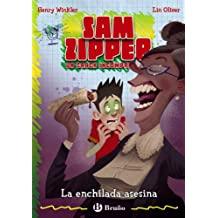 La enchilada asesina / Holy Enchilada (Sam Zipper) (Spanish Edition)