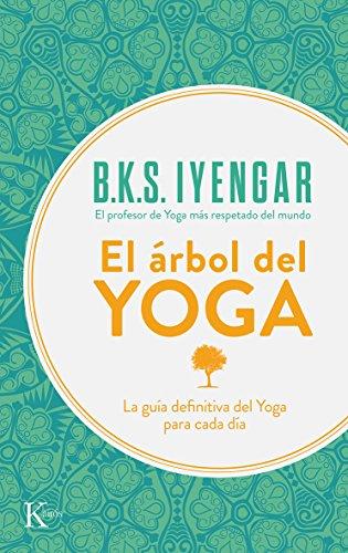 EL ÁRBOL DEL YOGA (Spanish Edition)