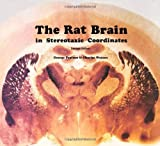 The Rat Brain, Paxinos, George T. and Watson, Charles, 0125476213
