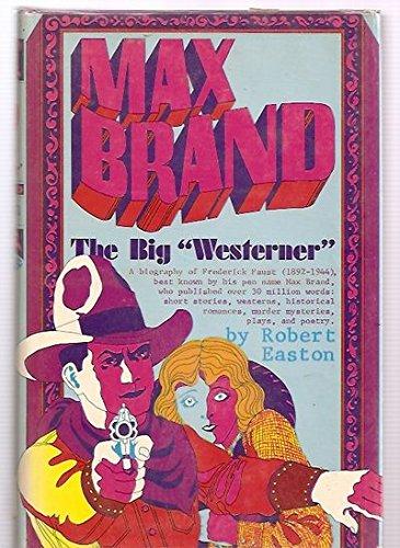 Max Brand: The Big Westerner