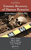 Forensic Recovery of Human Remains 2nd Edition