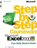 Microsoft Excel 2000 Step by Step Courseware Core Skills Class Pack 9780735609747