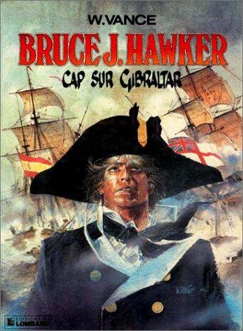 Bruce J. Hawker n° 01<br /> Cap sur Gibraltar