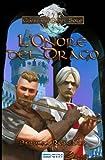 L'onore Del Drago: Volume 2