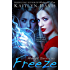 Freeze (Midnight Ice Book 2)