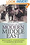 A History of the Modern Middle East,...