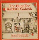The Hunt for Rabbit's Galosh, Ann Schweninger, 0385002742