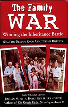 The Family War: Winning the Inheritance Battle by Jordin M. Atin (2006-10-15)