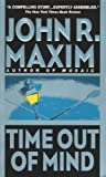 Front cover for the book Time Out of Mind by John R. Maxim