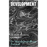 DEVELOPMENT: OF PERIODONTAL LIGAMENT