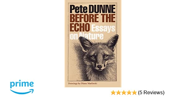 My First Day Of High School Essay Before The Echo Essays On Nature Corrie Herring Hooks Pete Dunne Diana  Marlinski  Amazoncom Books Is Psychology A Science Essay also Science And Religion Essay Before The Echo Essays On Nature Corrie Herring Hooks Pete Dunne  Public Health Essays