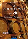 Le commerce du vin - Panorama - Perspectives