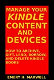#5: Manage Your Content and Devices: How to Archive, Gift, Lend, Borrow, and Delete Books