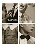 img - for LaPorte, Indiana book / textbook / text book