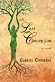 The Last Conception, Gabriel Constans, 1612358764