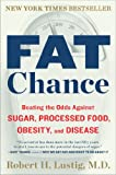 Fat Chance, Robert H. Lustig, 0142180432