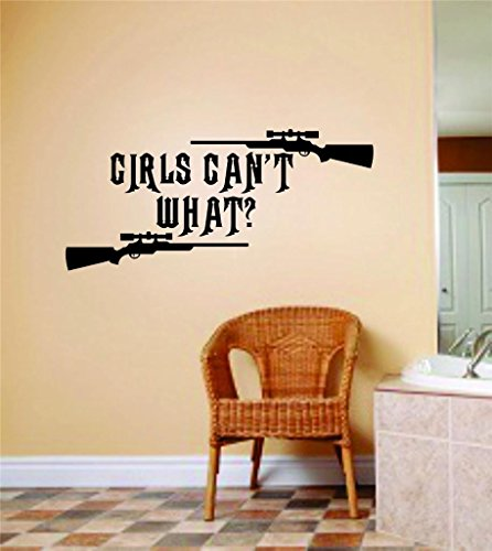 Top Selling Decals - Prices Reduced : Best Selling Cling Transfer : Girls Can't What ? Deerstalker Rifle Wall Sticker Size : 8 Inches X 12 Inches - 22 Colors Available