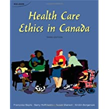 Health Care Ethics in Canada by Françoise Baylis (2011-10-06)