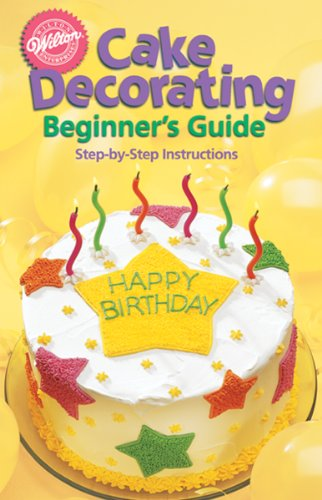 Wilton 902-1232 Cake Decorating for Beginners Guide by Wilton