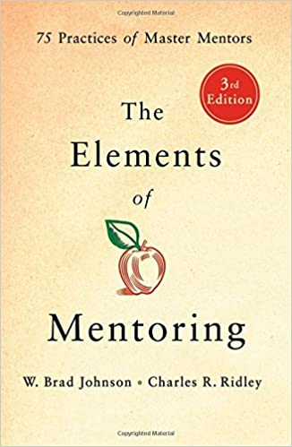 Amazon The Elements Of Mentoring 75 Practices Of Master