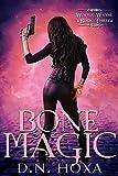 Download Bone Magic (Winter Wayne Book 3) in PDF ePUB Free Online