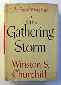 The Gathering Storm (The Second World War) Book of the