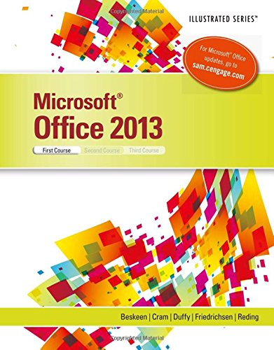 Microsoft Office 2013: Illustrated Introductory, First Coursem Spiral bound Version by Brand: Cengage Learning