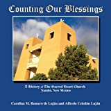 Counting Our Blessings, Carolina M. Romero De Lujan and Alfredo Celedon Lujan, 0865349436