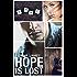 Hope Is Lost (Men Of Ocean Beach Book 2)