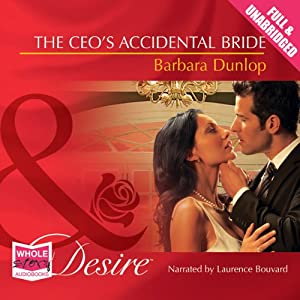 The CEO's Accidental Bride Audiobook