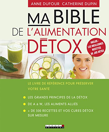 [D.o.w.n.l.o.a.d] Ma bible de l'alimentation détox P.P.T