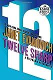 Twelve Sharp, Janet Evanovich, 0739326430