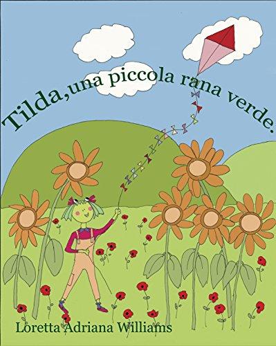 Tilda, una piccola rana verde. (Italian ()