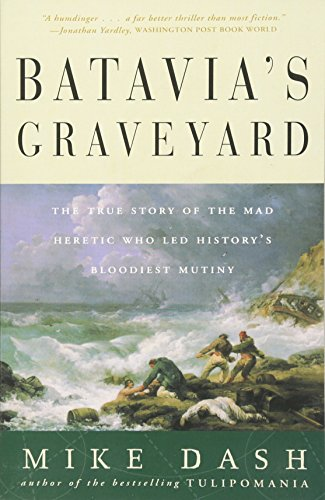 Murder Island (Batavia's Graveyard: The True Story of the Mad Heretic Who Led History's Bloodiest Mutiny)