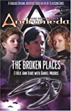 img - for Gene Roddenberry's Andromeda: The Broken Places book / textbook / text book