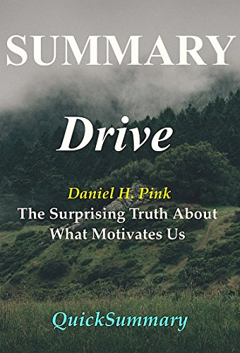 summary-drive-by-daniel-pink-the-surprising-truth-about-what-motivates-us-drivethe-surprising-truth-