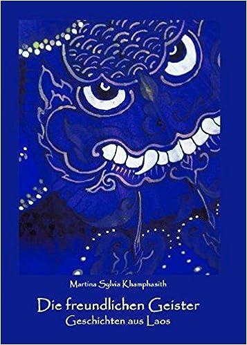 Book Die freundlichen Geister: Geschichten aus Laos